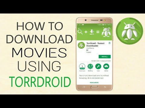 How To Download Movies Using Torrdroid On Android