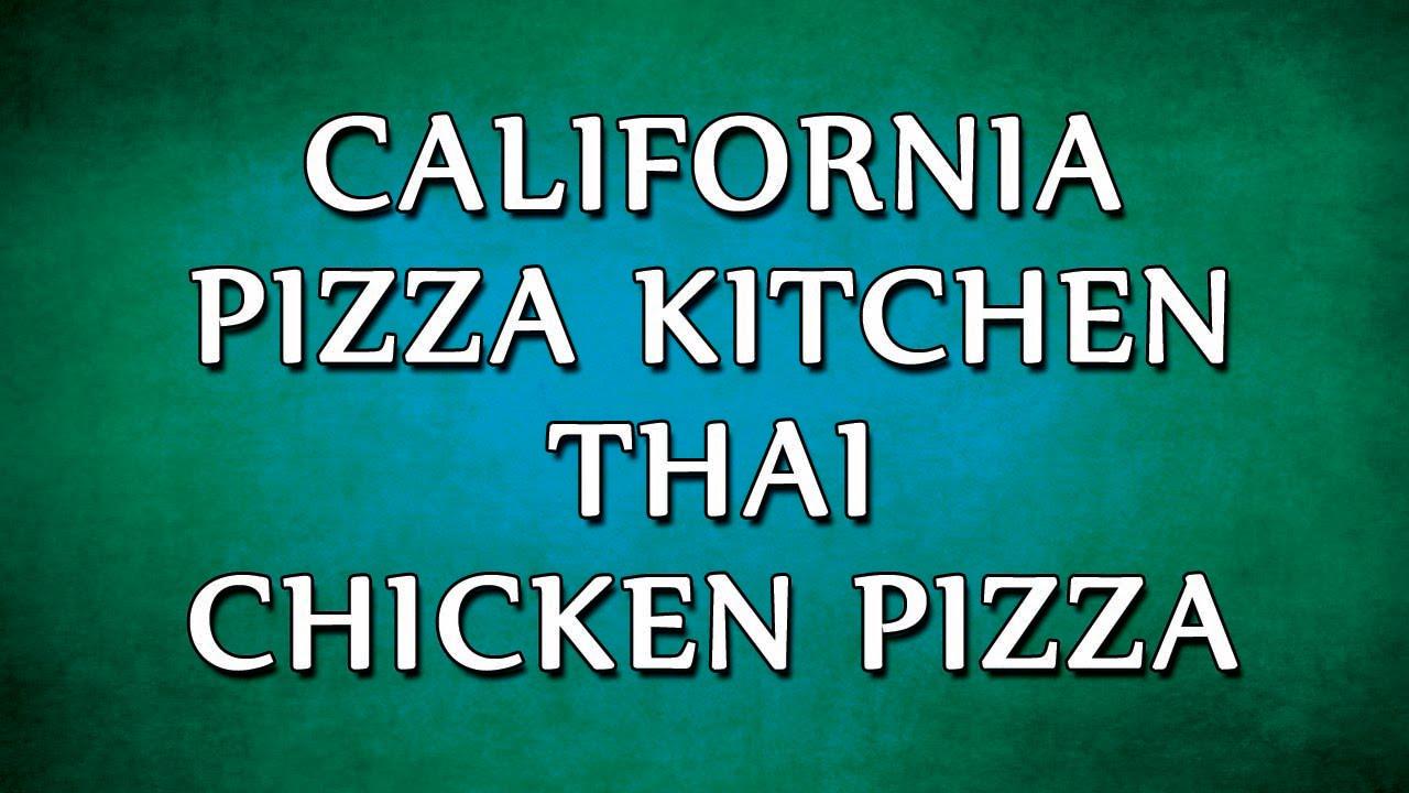 California Pizza Kitchen Thai Chicken Pizza   RECIPES   EASY TO ...