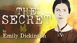 The Secret by Emily Dickinson - Poetry Reading