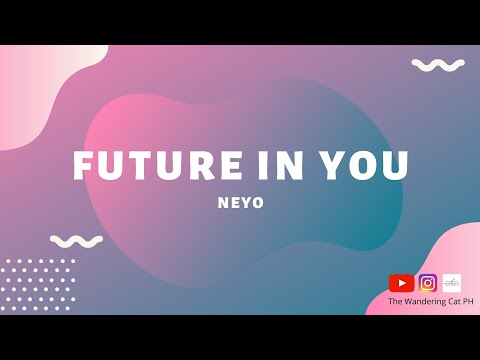 NE YO - Future In You Lyrics