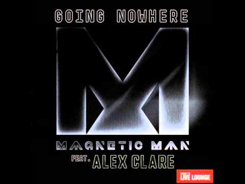 Magnetic Man -- Going Nowhere ft Alex Clare (Live Lounge!)