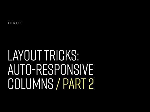 Layout Tricks: Auto-Responsive Columns (Part 2)