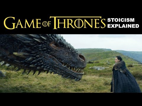 Revealing Stoicism in Game of Thrones | How To Be A Stoic