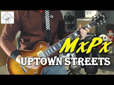 MxPx - Uptown Streets - Guitar Cover (Tab in description!)