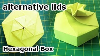 Hexagonal Origami Box - Alternative Lid & Squash Fold