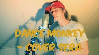 Download Lagu Dance monkey cover FULL VERSION sera viral instagram mp3