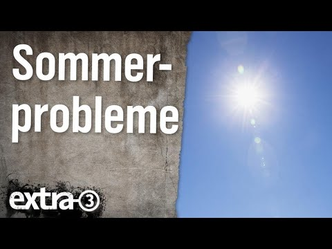 Sommerprobleme | extra 3 | NDR