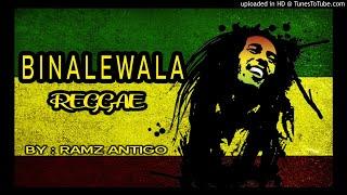 Download lagu Ramz Antigo - Binalewala ( Reggae Version )