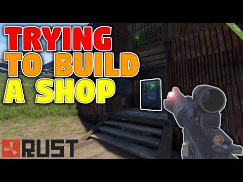 Trying To Build The Shop | Rust Solo Shop Series Ep 5
