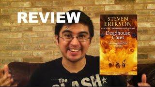 Review: Deadhouse Gates!