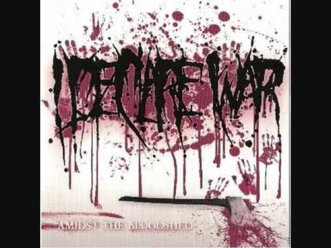 I Declare War - Now You're Going To Be Famous