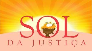 SOL DA JUSTIÇA - Programa infantojuvenil - Pr. Filipe Barbosa - Episódio 37