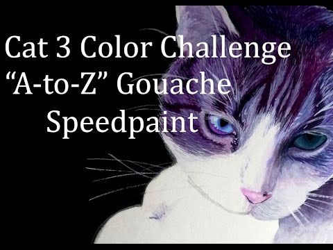"Cat 3 Color Challenge - ""A-to-Z"" Gouache Speedpaint"