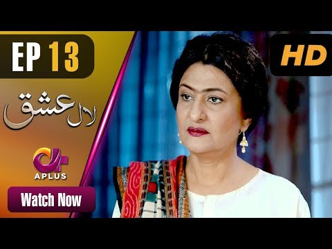 Laal Ishq - Episode 13 - Aplus ᴴᴰ Dramas
