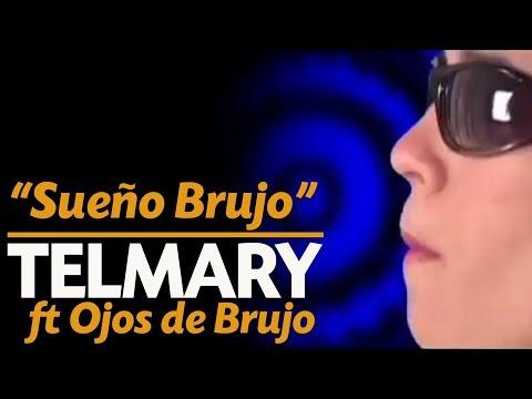 Telmary & Habanasana - Sueño Brujo (Video Oficial) Ft. Marina
