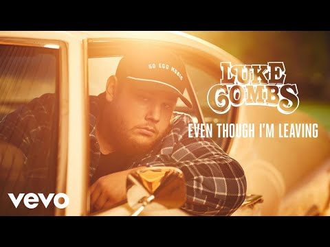 Download Luke Combs - Even Though I'm Leaving Audio Mp4 baru