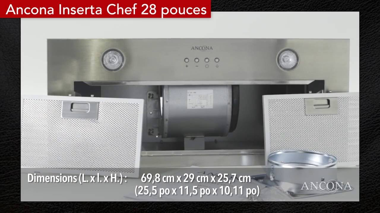 Ancona Inserta Chef Built In Hotte De Cuisine Youtube