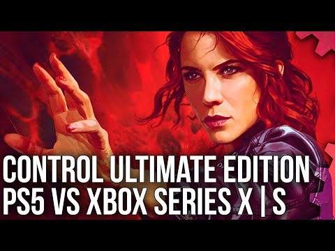 Control Ultimate Edition: PS5 vs Xbox Series X/S – 60FPS and Ray Tracing Modes Tested