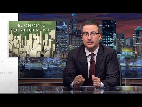 Economic Development: Last Week Tonight with John Oliver HBO
