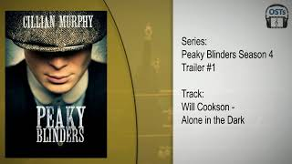 Peaky Blinders 2017 | Soundtrack | Will Cookson - Alone in the Dark