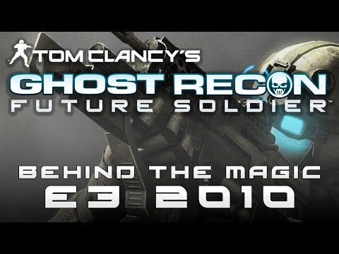 Behind the Magic : Ghost Recon: Future Soldier's e3 2010 Build