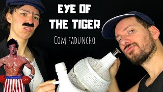 Baixar EYE OF THE TIGER WITH FADO (FUNNY COVER by Rock2Night)