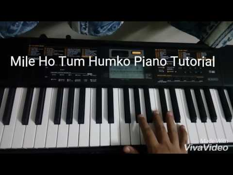 Mile Ho Tum Humko Piano Tutorial
