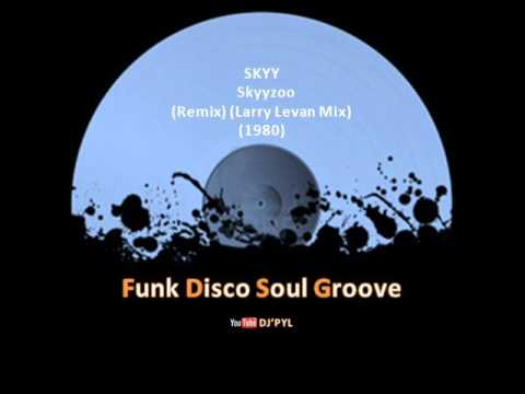 SKYY - Skyyzoo (Remix) (Larry Levan Mix) (1980)