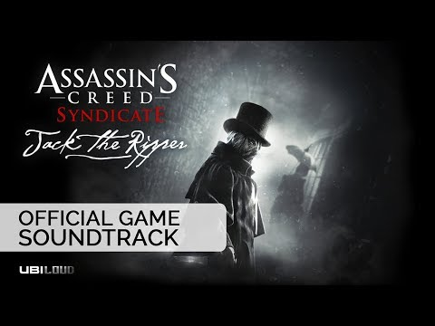 Assassin's Creed Syndicate: Jack the Ripper (Original Game Soundtrack) | Bear McCreary
