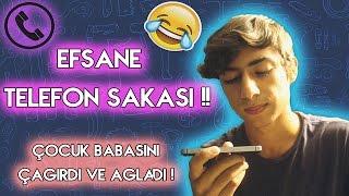 TELEFON ŞAKASI YAPTIK !! - ÇOCUK AĞLADI TELEFONU BABASINA VERDİ !!