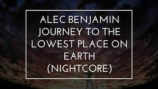 Alec Benjamin Journey To The Lowest Place On Earth