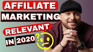 Gambar cover AFFILIATE MARKETING: Is It Still Relevant In 2020? [The Hard Truth]