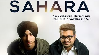 Sahara - Yash Chhabra ft. Harper Singh(Official Music Video) | Clown Production