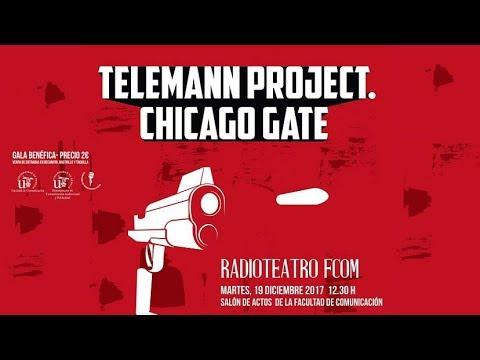 Radioteatro: Teleman Proyect. Chicago Gate.