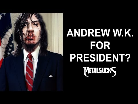 Would You Vote for Andrew W.K. for President? (Full Interview) | MetalSucks
