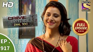 Crime Patrol Dial 100 - Ep 917 - Full Episode - 27th November, 2018