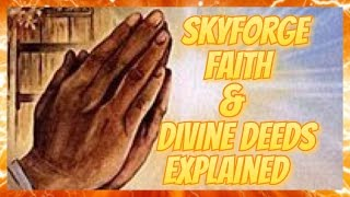 Skyforge: Faith & Divine Deeds Explained (Ps4)