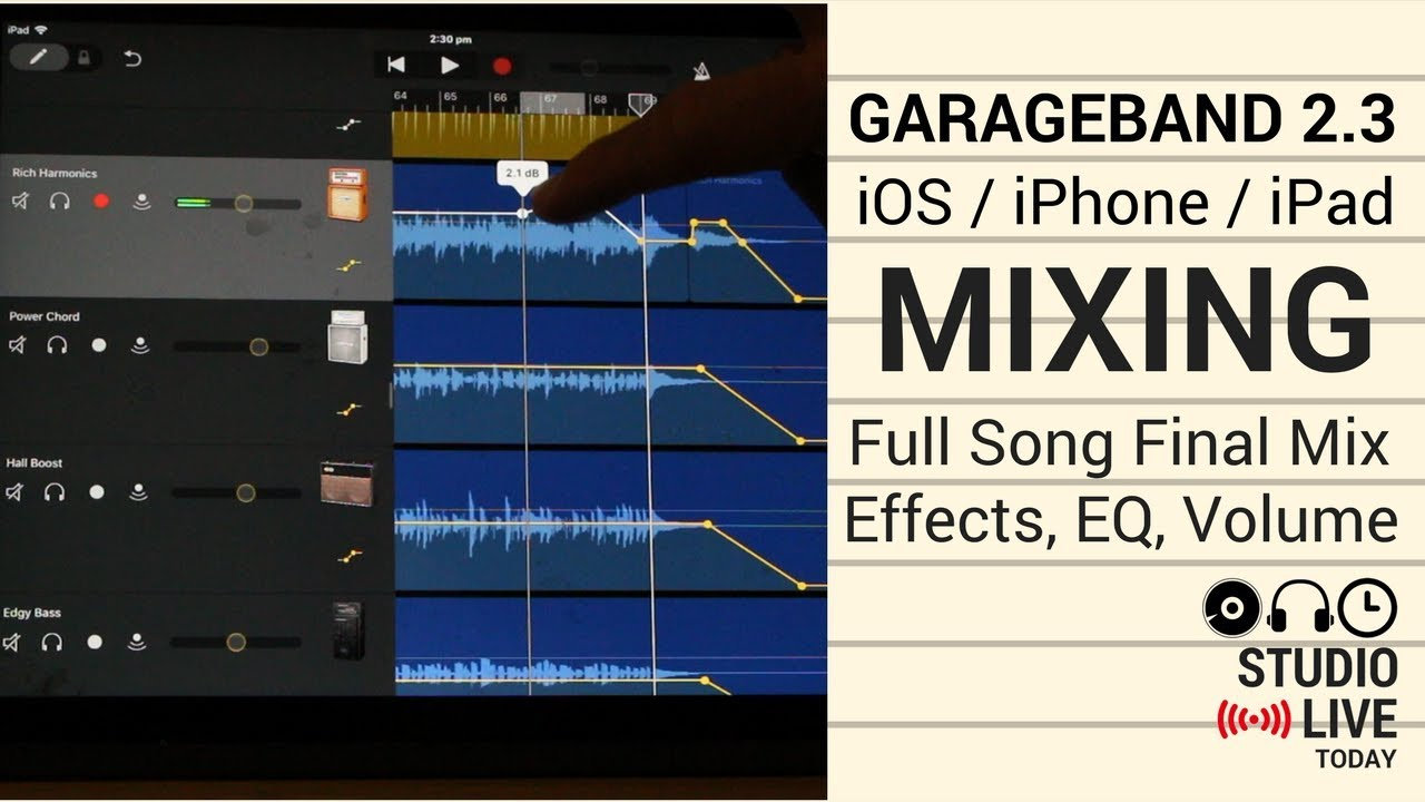 Mixing A Full Song In Garageband Ios 2 3 Ipad Iphone Volume Eq