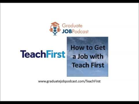 How to Get a Job With Teach First - Graduate Job Podcast #27
