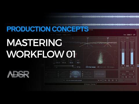 Basic Mastering Workflow part 1
