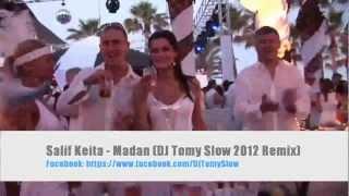 Salif Keita - Madan (DJ Tomy Slow 2012 Remix)