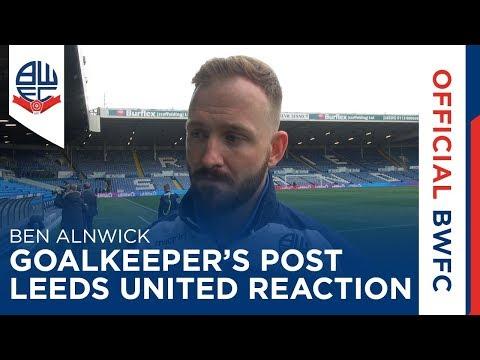 BEN ALNWICK | Goalkeeper's post-Leeds United reaction