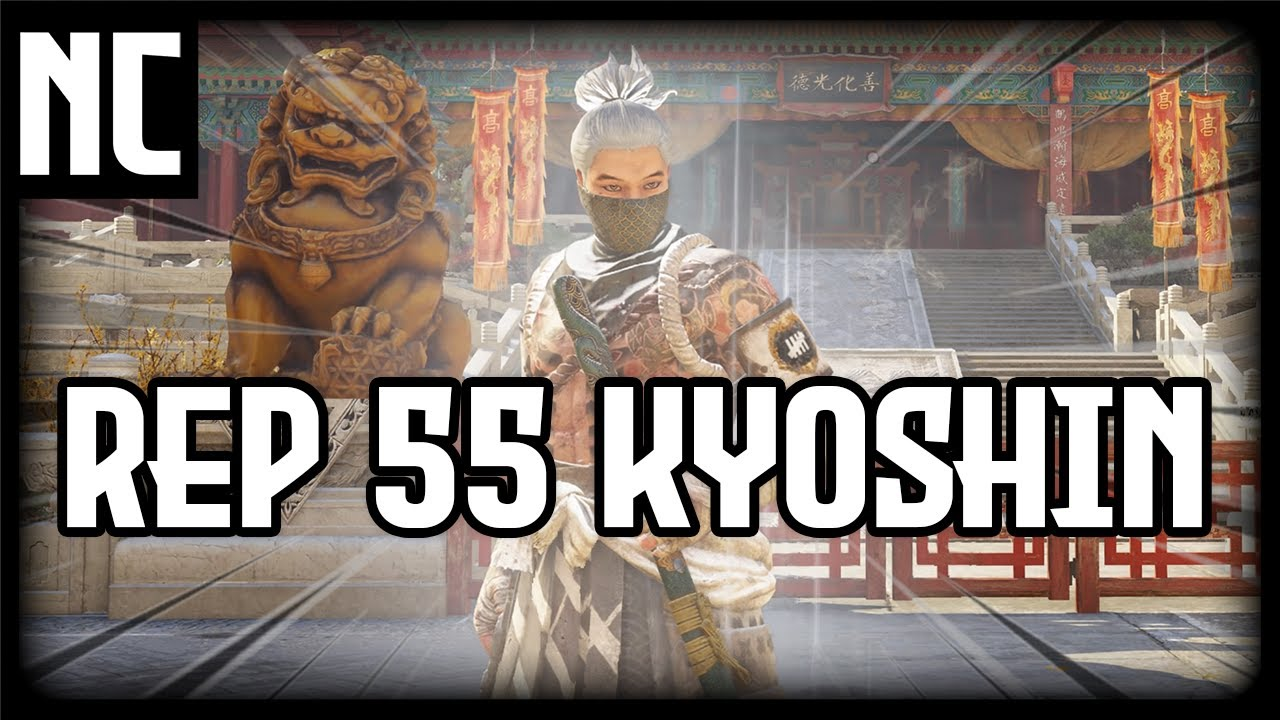 Rep 55 Kyoshin Montage - For Honor [ Road to Rep 70 Kyoshin EP. 9 ]