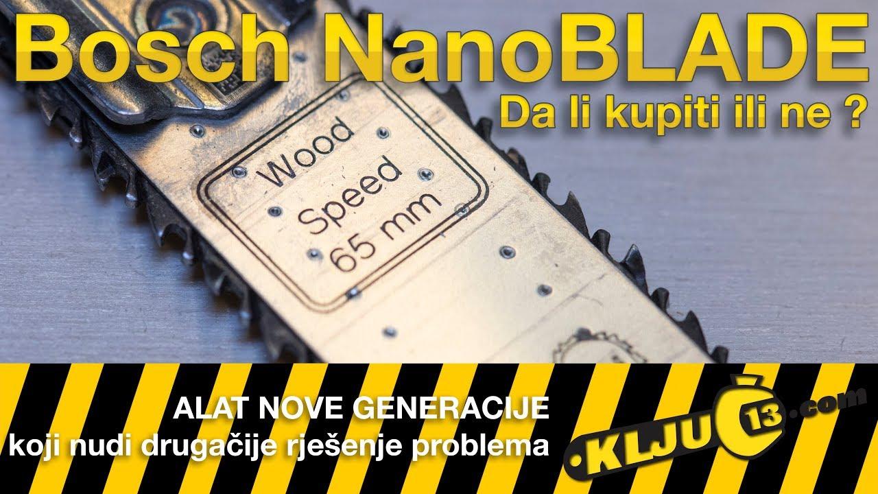 c999626287658 Bosch NanoBlade da li kupiti ili ne? by Ključ Trinaest
