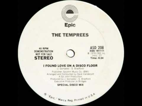 THE TEMPREES   I FOUND LOVE ON A DISCO FLOOR