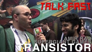 Transistor, new game from Supergiant, makers of Bastion! - Talk Fast w/ Jonathan Holmes!