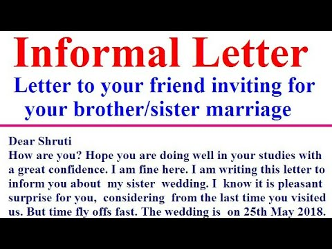 Informal Letter to Friend inviting for Brother/Sister Marriage