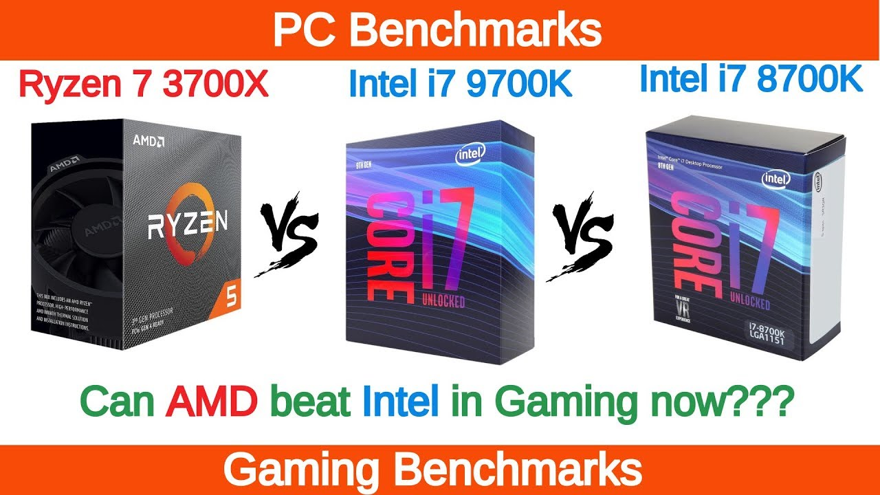 Ryzen 7 3700X vs Intel i7 9700K vs i7 8700K Gaming Benchmarks
