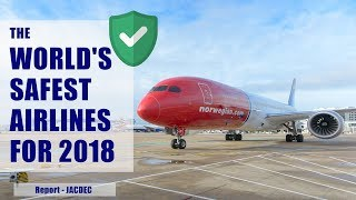 World's Safest Airlines in 2018 Revealed by JACDEC