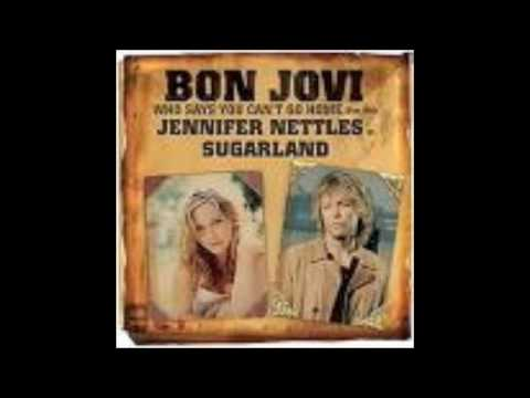 Who Says You Can't Go Home- Bon Jovi feat. Jennifer Nettles